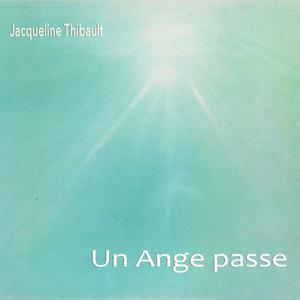 jacqueline-thibault-un-ange-passe
