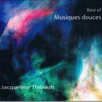 Jacqueline THIBAULT Best Of Musiques Douces