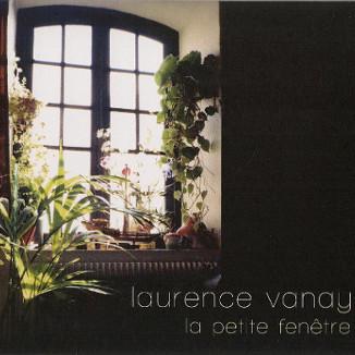 La Petite Fenetre Laurence Vanay