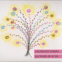 Laurence Vanay – Les Soleils de la Vie